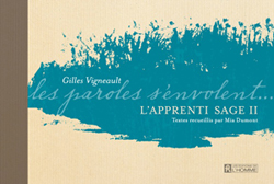L'Apprenti Sage II - Les paroles s'envolent...